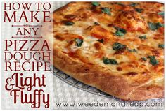 Better Homemade Pizza Dough