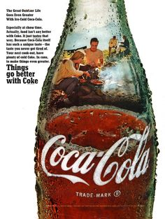 The great outdoor life goes even greater with ice-cold Coca-Cola, 1968 Coca Cola Poster, Coca Cola Ad, Always Coca Cola, World Of Coca Cola, Pepsi, Vintage Advertisements, Vintage Ads, Whisky, Gin