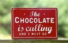 Chocolate sign