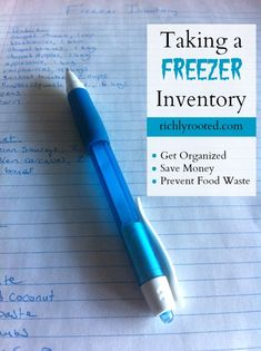 Organize your kitchen by taking a freezer inventory! Knowing what's in your freezer will help you save money and provide meal inspiration for busy nights.