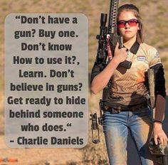 """rightsmarts: """"A popular championship target shooter and high school student posted this to her social media today """" Gun Quotes, Life Quotes, Attitude Quotes, Great Quotes, Inspirational Quotes, Pro Gun, Warrior Quotes, Political Quotes, Gun Rights"""