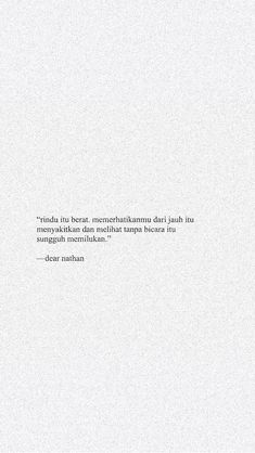 Kutipan Quotes Rindu, Poetry Quotes, Daily Quotes, Words Quotes, Best Quotes, Life Quotes, Qoutes, Meaningful Quotes, Inspirational Quotes