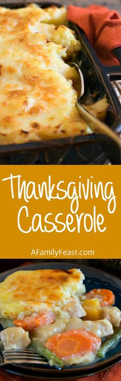 Thanksgiving Casserole - Made with leftovers from Thanksgiving dinner, this easy casserole is a great way to feed a house full of guests!