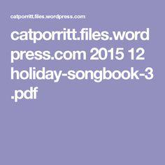 catporritt.files.wordpress.com 2015 12 holiday-songbook-3.pdf