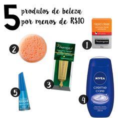 produtos de beleza baratos. itens de beleza com preço bom. produtos de beleza que custam menos de 10 reais. produtos de beleza nacional.