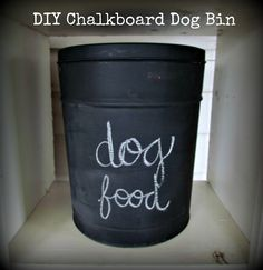 DIY Chalkboard Dog Food Storage  (Made from a popcorn bucket)