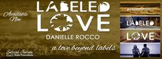 Renee Entress's Blog: [Release Blitz & Giveaway] Labeled Love by Daniell...