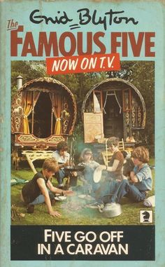 Five Go Off in a Caravan by Enid Blyton - this was my favourite book of the Famous Five series, loved it 1970s Childhood, Childhood Toys, Childhood Memories, Sweet Memories, Famous Five Books, The Famous Five, Enid Blyton Books, Tv Series To Watch, Who Book