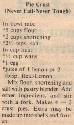 Pie Crust recipe - really good! Go to pie crust for now! Retro Recipes, Old Recipes, Canning Recipes, Vintage Recipes, Chili Sauce Recipe Canning, Coffe Recipes, Family Recipes, Never Fail Pie Crust Recipe, Pie Crust Recipes
