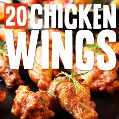 20 Awesome Chicken Wings with unique & classic flavors.