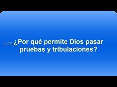 Cristo Para las Naciones: ¿POR QUE TENEMOS QUE PASAR PRUEBAS LOS CRISTIANOS?...