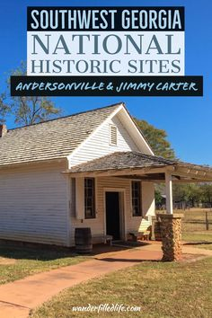 Visiting Southwest Georgia's National Historic Sites: Jimmy Carter NHS in Plains and Andersonville NHS, a Civil War POW camp. Andersonville Georgia, Andersonville Prison, Historical Landmarks, Historical Sites, Cruise Travel, Travel Usa, Federal Parks, Jimmy Carter, Road Trip Usa