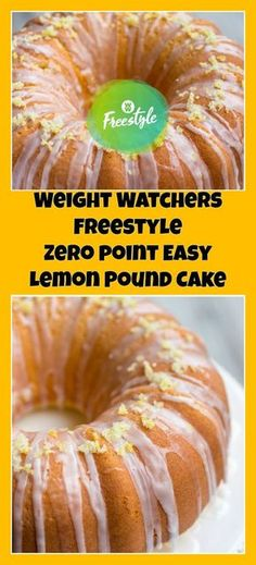 Weight Watchers Freestyle Zero Point Easy Lemon Pound Cake | weight watchers cooking