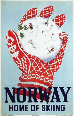 Original vintage poster: Norway home of skiing - Norway home of skiing original poster designed by Sørensen, Inger Skjensvold - Photography Winter, Winter Forest, Vintage Ski Posters, Winter Coffee, Christmas Ad, Holiday, Travel Brochure, Thinking Day, Winter Flowers