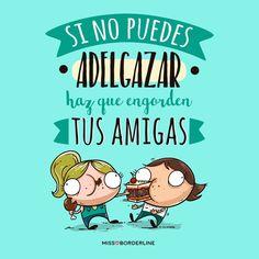 Si no puedes adelgazar, haz que engorden tus amigas! #funny #divertidas #graciosas