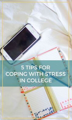 5 Tips for Coping with College Stress