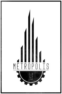 Metropolis, I love this modern design approach to an iconic film.