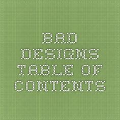 Bad Designs - Table of Contents
