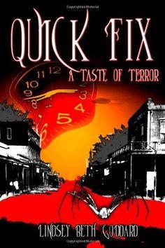 Quick Fix: A Taste Of Terror by Lindsey Beth Goddard http://www.amazon.com/dp/1479107654/ref=cm_sw_r_pi_dp_EzIIvb0TFSA57