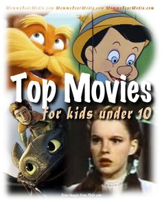A list of the 30 Best Movies for Kids (10 & under) by Mommy Bear Media.