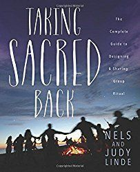 Taking Sacred Back, by Nels and Judy Linde