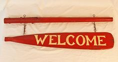 Vintage Camp Welcome Sign on a Broken Oar from asgoodasold on Ruby Lane