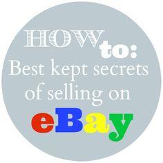 How to: Best kept secrets of selling on eBay!