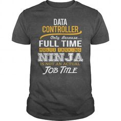 Awesome Tee For Data Controller T Shirts, Hoodies. Get it here ==► https://www.sunfrog.com/LifeStyle/Awesome-Tee-For-Data-Controller-124297037-Dark-Grey-Guys.html?57074 $22.99