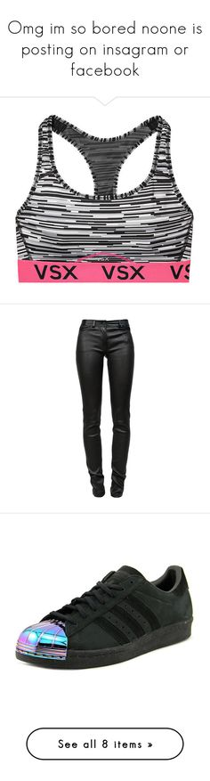 """""""Omg im so bored noone is posting on insagram or facebook"""" by shawnmendeslover-841 on Polyvore featuring activewear, victoria secret activewear, victoria's secret, victoria secret sportswear, jeans, pants, bottoms, calças, trousers and super stretch jeans"""