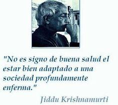 C O M P R E N S I Ó N: Jiddu Krishnamurti y sus enseñanzas sobre un mundo…