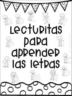 Excellent lecturitas to learn the letters for first and second grade of pr . - Excellent lecturitas to learn the letters for first and second grade of primary Spanish Lessons For Kids, Spanish Activities, Teaching Spanish, Learning Activities, Kids Learning, Activities For Kids, Spanish Classroom, Learning Quotes, Bilingual Education