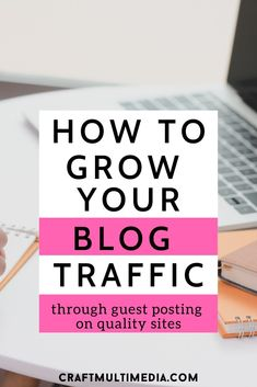 Check out how to grow your blog traffic through guest posting on quality sites and increase your blog SEO score and rank number 1 on Google without stress, no matter your blog. #growyourblog #blogtraffic #blogtraffictips #growblogtraffic #increaseblogtraffic #howtoincreaseblogtraffic #guestpost #bloggrowth #guestpostsites