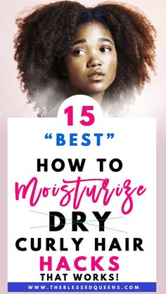 15 Best How To Moisturize Dry Curly Hair Hacks That Works! 15 Best How To Moisturize Dry Curly Hair Dry Curly Hair, Curly Hair Tips, Curly Hair Styles, 4c Hair, Hair Updo, Curly Girl, Low Porosity Hair Products, Hair Porosity, Natural Hair Care Tips