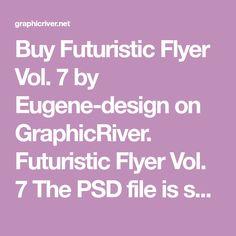Futuristic Flyer Vol. Print Fonts, Futuristic, Design