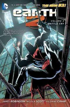 DC Comics Earth 2 3: Battle Cry