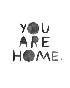You Are Home hand lettering art print by joyarose