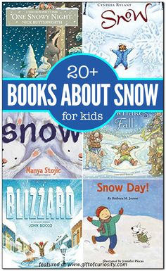 20+ children's books about snow, including both fiction and non-fiction selections for kids ages 2 to 9. || Gift of Curiosity