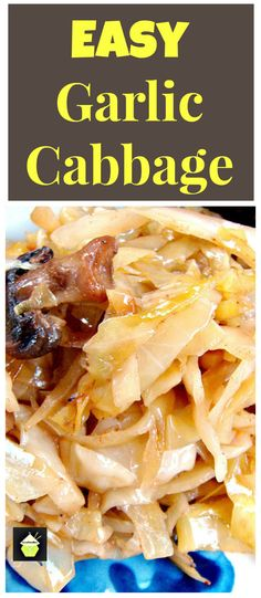 Garlic Cabbage -Cabbage not as you know it! A great tasting side dish to go with your dinner. Come and see what the secret ingredient is to get cabbage tasting out of this world! Thanksgiving and Christmas ideas   Lovefoodies.com