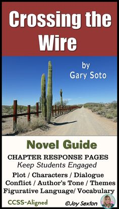 Crossing the Wire - Novel Guide Common Core Aligned | Language ...
