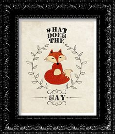 What Does The Fox Say - By Ylvis - Typography Print - Vintage Retro Geeky Inspired Poster Art Print Woodland Theme, Woodland Party, Ylvis, Fox Crafts, Pop Culture References, Poster Prints, Art Prints, Kids Corner, Typography Prints