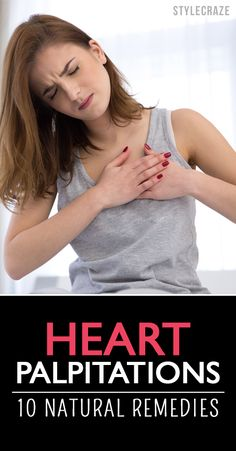 10 Natural Remedies For Heart Palpitations