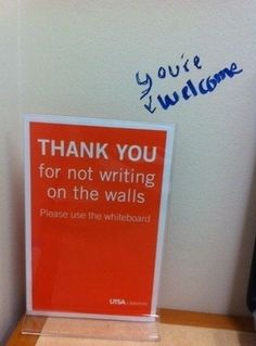 Thank you for not writing on the walls