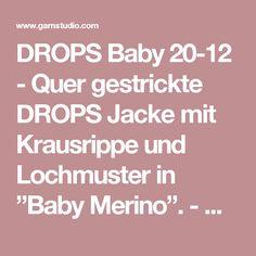 """DROPS Baby 20-12 - Quer gestrickte DROPS Jacke mit Krausrippe und Lochmuster in  """"Baby Merino"""". - Kostenlose Anleitungen von DROPS Design"""