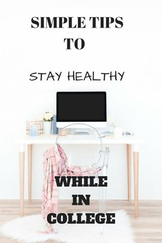 Tips to stay healthy in College. Fight the fat and weight gain and stay fit by following these simple healthy living tips for college students . healthy living, how to stay healthy, health tips, lifestyle changes, how to be healthy in college