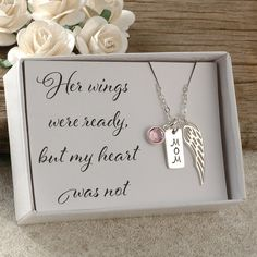 Her wings were ready but my heart was not memorial for MOM sterling silver necklace wing births I Miss My Mom, Mom And Dad, Remembering Mom, Custom Cards, Beautiful Gift Boxes, Sterling Silver Necklaces, Custom Jewelry, Hand Stamped, Birthstones