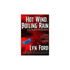 Hot Wind, Boiling Rain (Paperback)