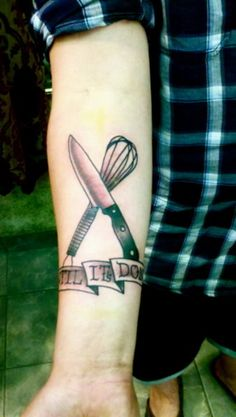 I want to get a knife and whisk tattoo...but mine will look better than this.