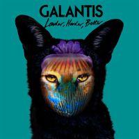 Galantis - Louder Harder Better by Galantis on SoundCloud