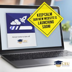 Our new website will be up and running very soon. Keep calm and stay tuned with us. #CEUCentral