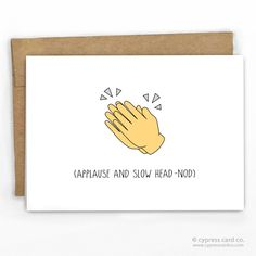Funny Graduation Congrats Card | Applause and Slow Head Nod by Cypress Card Co. | 100% Recycled Boutique Cards | www.cypresscardco.com